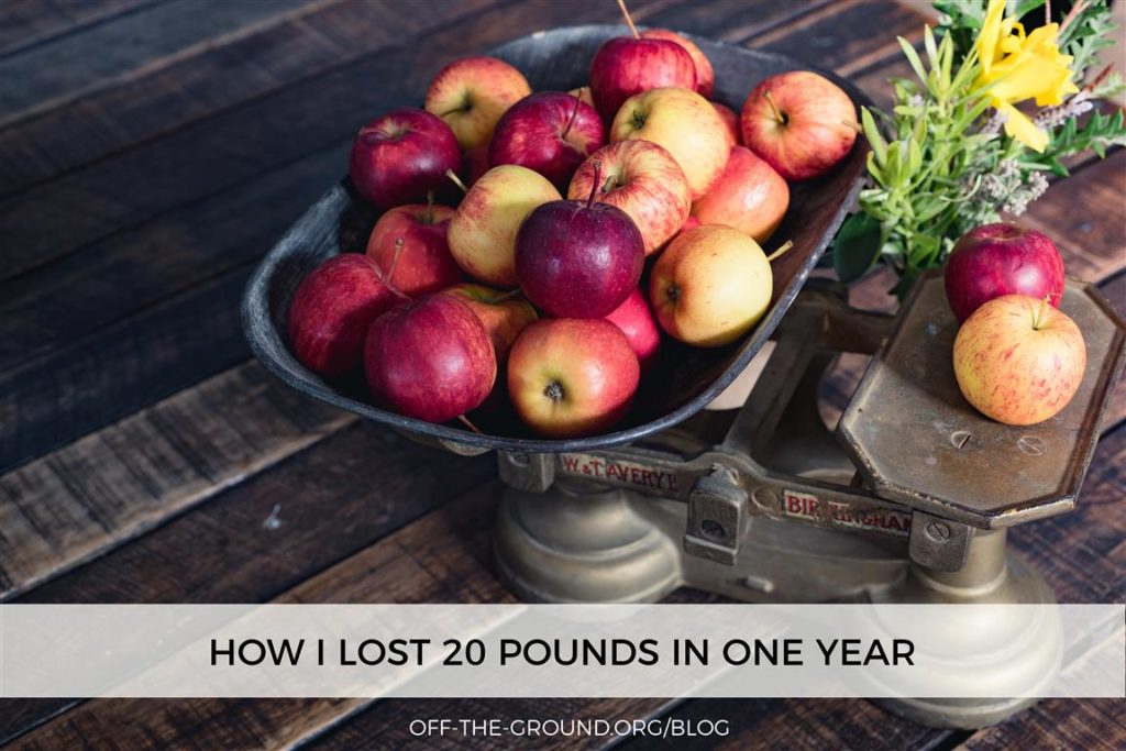 How I Lost 20 Pounds in One Year