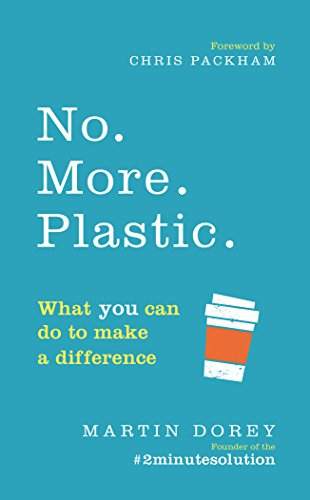 No More Plastic by Martin Dorey